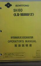 SUMITOMO SH60 HYDRAULIC EXCAVATOR OPERATOR'S MANUAL