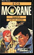 BOB MORANE Fleuve Noir 4 Henri VERNES Tempête sur les Andes aventures jeunes