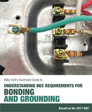Mike Holt's Illustrated Guide to Bonding and Grounding (textbook), 2017 NEC