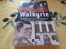 Opération Walkyrie Stauffenberg véritable histoire de l'attentat contre Hitler