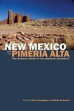 NEW MEXICO AND THE PIMERFA ALTA