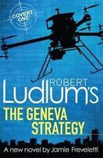 Robert Ludlum's The Geneva Strategy (Covert One , Freveletti, Jamie, Ludlum, Rob