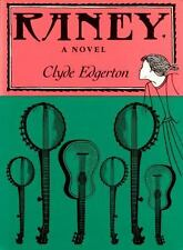 Raney by Clyde Edgerton 1985 Hardcover SIGNED BY AUTHOR