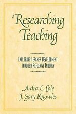 USED (GD) Researching Teaching: Exploring Teacher Development through Reflexive