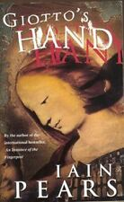Like New, Giotto's Hand, Pears, Iain, Paperback