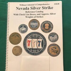 Bill Cohenour's Nevada Silver Strike Reference Catalog