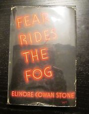 Elinore Cowan STONE.  FEAR RIDES THE FOG.  1937  1st edition.in dj.  Very Rare
