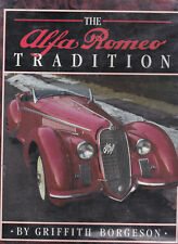 Alfa Romeo Tradition: Creators of the Legend by Griffith Borgeson (Hardback, 199