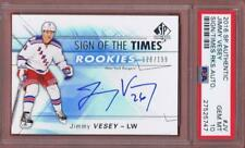 2016-17 SP AUTHENTIC JIMMY VESEY SIGN OF TIMES ROOKIES /199 PSA 10 AUTO RC UD