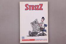 147079 Volker Reiche STRIZZ Bd6 Klassiker der Comic-Literatur TOP-Zustand!