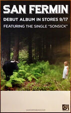 SAN FERMIN S/T 2013 Ltd Ed New RARE Poster +FREE Indie/Rock/Pop Poster!