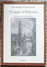 15382 D. Vivant Denon - Viaggio a Palermo - Edi.Bi.Si. - 2000