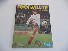 Album  PANINI  FOOTBALL 79 en images Division I et II