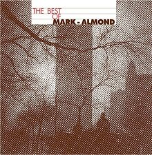 THE BEST OF MARK-ALMOND – MARK-ALMOND