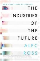 The Industries of the Future by Alec Ross (2016, Paperback)