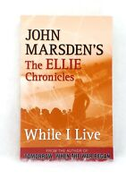 While I Live by John Marsden The Ellie Chronicles very good used cond paperback
