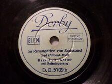 """KARKOFF-ORCHESTER & GESANG """"Waldeslust / Im Rosengarten von Sanssouci"""" Derby1930"""