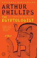 The Egyptologist: A Novel - Paperback By Phillips, Arthur - GOOD