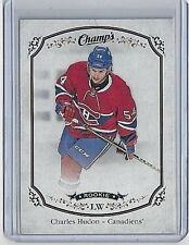 2015-16 CHARLES HUDON UPPER DECK CHAMP'S ROOKIE CARD #263 ~ CANADIENS