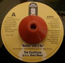 THE COALITIONS - NOTHIN' LEFT 2 DO - SOUL JUNCTION