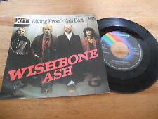 "7"" Rock Wishbone Ash - Living Proof / Jail Bait (2 Song) MCA REC"