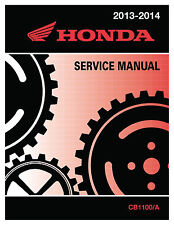 Honda 2013-2014 CB1100/A Service Manual Shop Repair 13 14