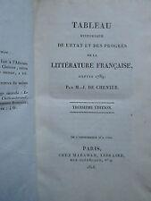 CHENIER : TABLEAU HISTORIQUE PROGRES DE LA LITTERATURE FRANCAISE, 1818.