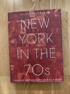 New York in The 70s by Allan Tannenbaum (2009) Hardcover