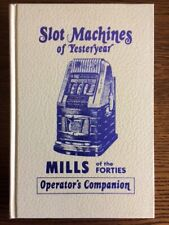 SLOT MACHINES OF YESTERDAY MILLS of the forties. BOOK
