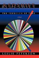 Redshift Blueshift: The Pendulum of Time: By Peterson Leslie Peterson