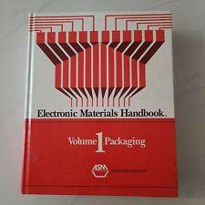 Electronic Materials Handbook: Packaging, Volume 1   ASM 1st Printing Nov 1989