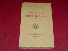 [Bibl RENE COTTRELL ANTILLES MARTINIQUE] ABBE J.RENNARD - HISTOIRE ANTILLES 1954
