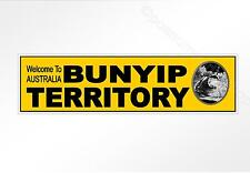 Funny car bumper sticker. Welcome To Australia Bunyip Territory. 220x60mm decal