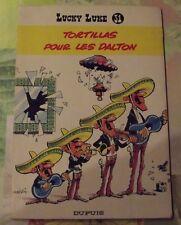 LUCKY LUKE N°31 Tortillas pour les Dalton de 1981
