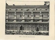 Stampa antica PAVIA scorcio laterale della Certosa e chiostro 1892 Old print