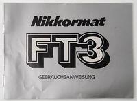 Bedienungsanleitung Instruction Nikon Nikkormat FT3 Anleitung