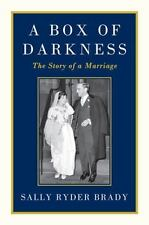 A Box of Darkness : The Story of a Marriage by Sally Ryder Brady (2011, HCDJ)