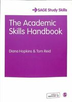 The Academic Skills Handbook Your Guide to Success in Writing, ... 9781473997158