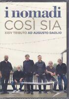 dvd I NOMADI - COSI' SIA - XXIV TRIBUTO AD AUGUSTO DAOLIO nuovo