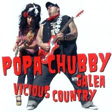 CD Popa Chubby with Galea- vicious country 794881907328