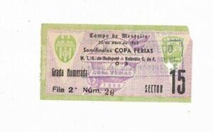 1961/62 FAIRS CUP SEMI FINAL Valencia v MTK Budapest (Original Ticket)