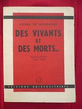 Pierre de Boisdeffre, Des vivants et des morts... Témoignages 1948-1953