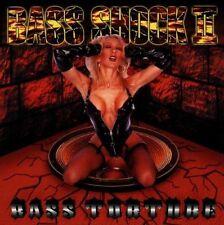 Bass Shock II Bass torture (1995, US) [CD]