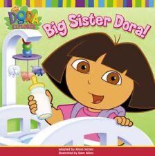 Big Sister Dora! (Dora the Explorer)-Nickelodeon