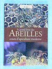 Le grand livre des abeilles. Cours d'apiculture moderne, Melchiorre Biri