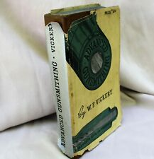 Advanced Gunsmithing by W. F. Vickery copywrite 1940