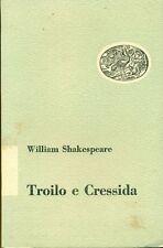 SHAKESPEARE William. Troilo e Cressida. Einaudi, 1950