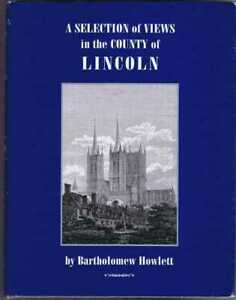Lincolnshire: A Selection of Views in the County of Lincoln (Howlett's Views)