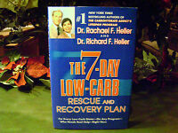 THE 7-DAY LOW-CARB  RESCUE & RECOVERY PLAN-Dr. RACHAEL HELLER-HC/DJ- BOOK-2004