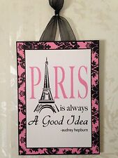 Paris Is Always A Good Idea Plaque Sign Wall Decor French Cottage Shabby